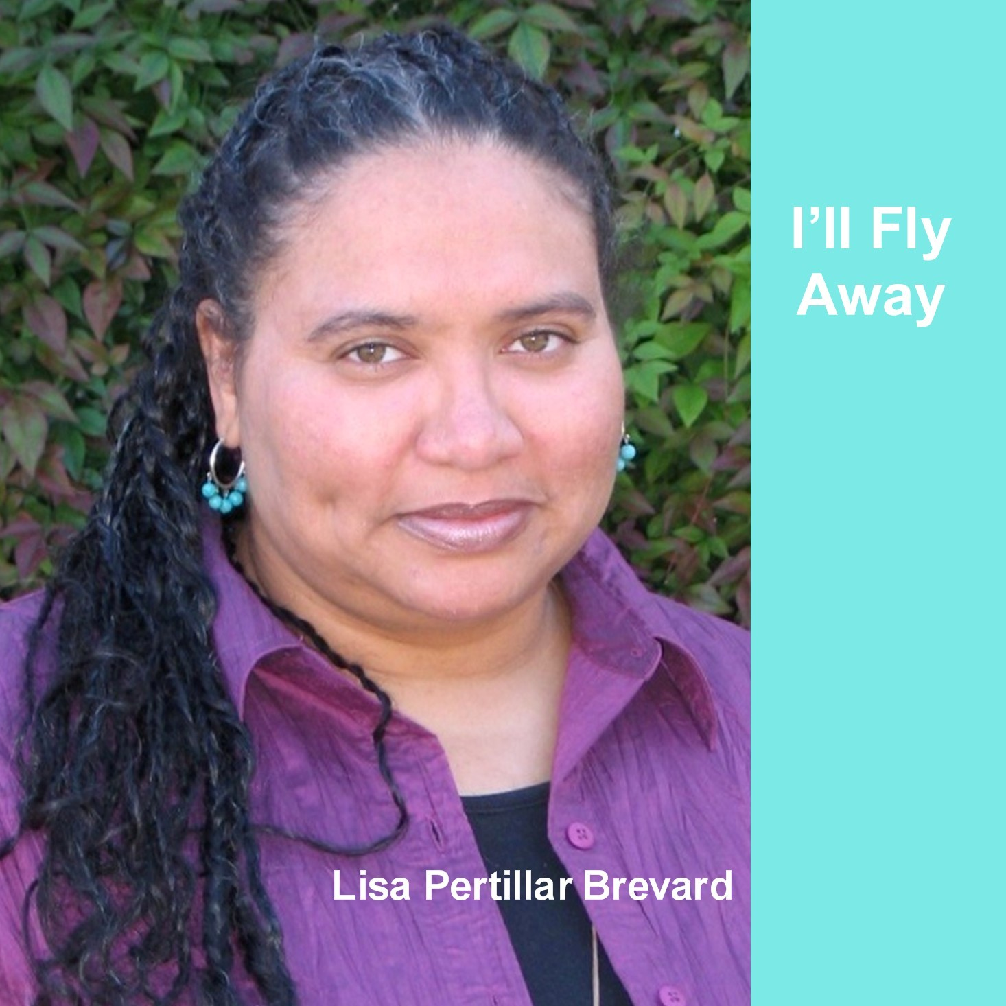 "Now Available...""I'll Fly Away,"" Lisa Pertillar Brevard's triumphant digital release of spirituals and gospel songs...."